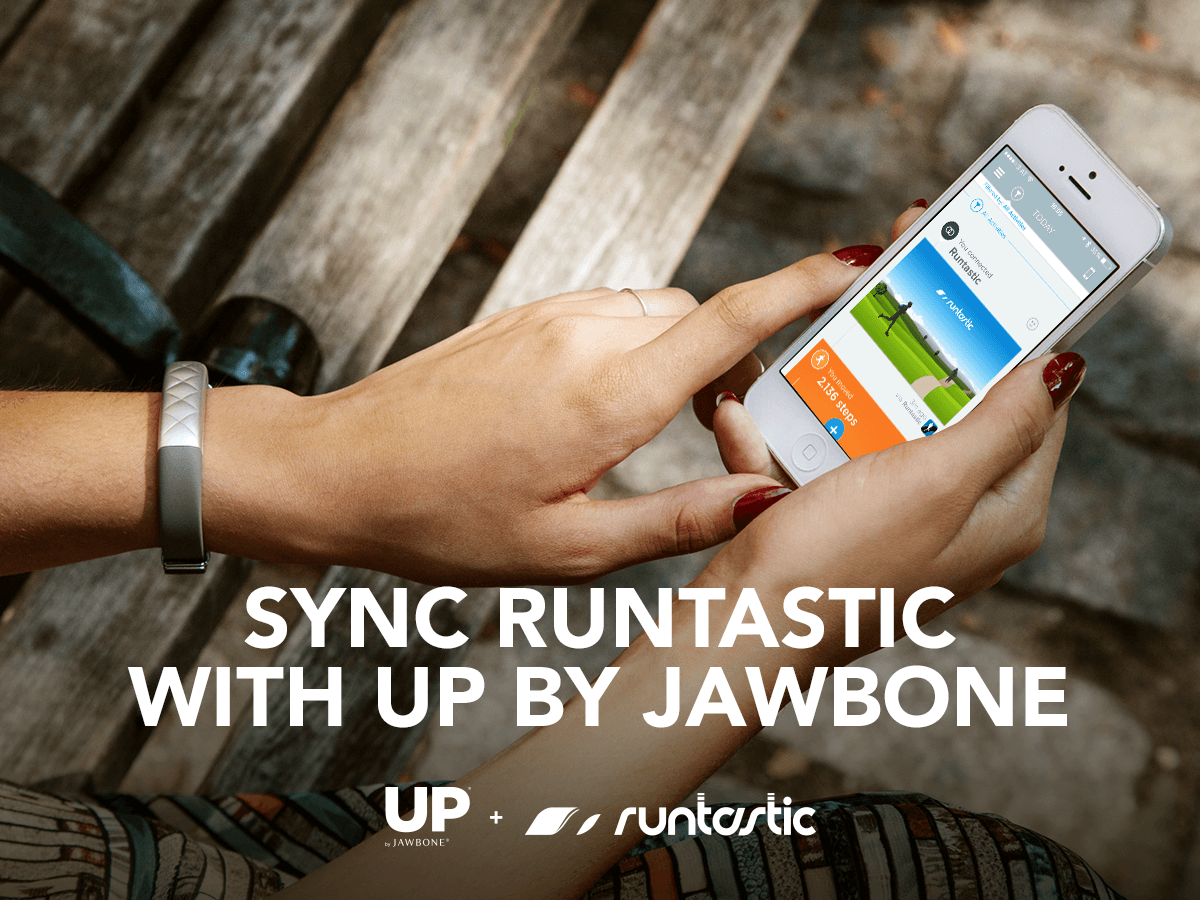 Up by Jawbone and Runtastic