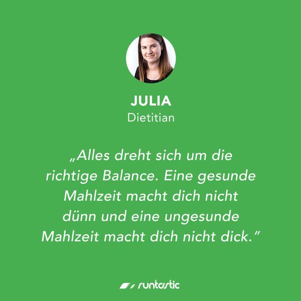 Quote von Runtastic Diaetologin Julia.
