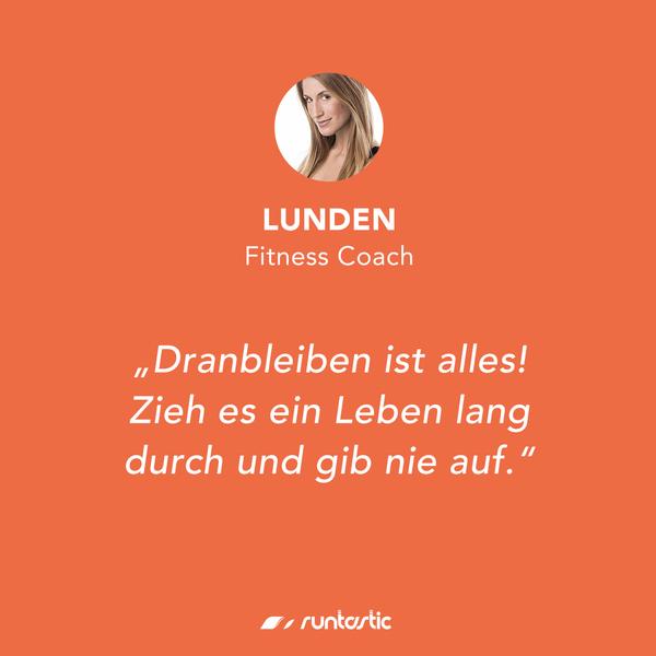 Quote von Runtastic Fitness Coach Lunden.